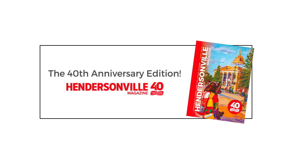 Happy 40th Anniversary to Hendersonville Magazine